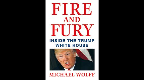 summary and fury inside the white house by michael wolff books us of state defends s mental health