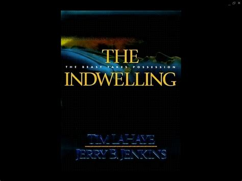The Indwelling By Tim Lahaye left series 1 13 by tim lahaye dload them now