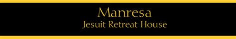 manresa jesuit retreat house discover the benefits of giving wisely manresa jesuit retreat house