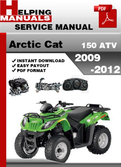 Arctic Cat 150 Atv 2009 2012 Service Repair Manual
