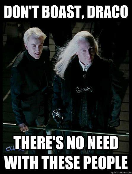 Draco Malfoy Memes - lucius malfoy memes