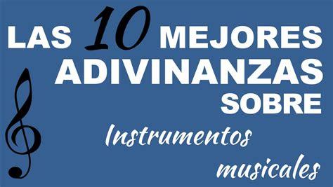 sobre la brevedad de 8415689640 las 10 mejores adivinanzas sobre instrumentos musicales youtube