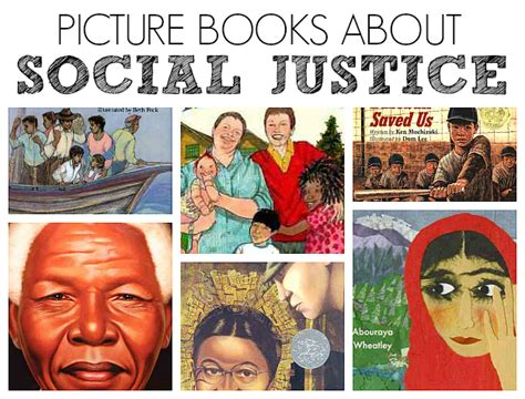 Picture Books About Social Justice No Time For Flash Cards