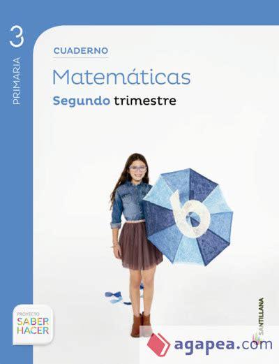 libro matemticas 3 primaria proyecto saber hacer cuaderno de matematicas 3 186 primaria segundo trimestre santillana