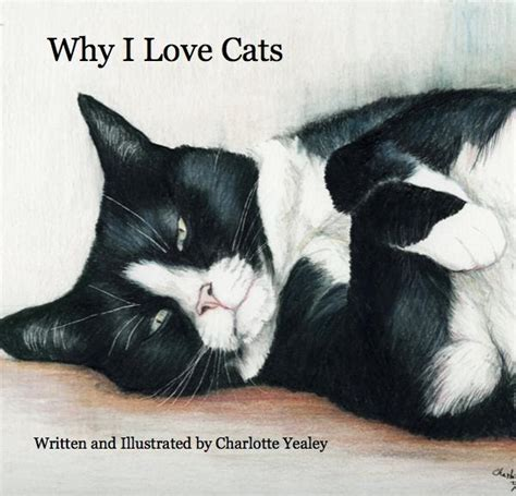 8 Reasons Why Cats Are Like Children by By Yealey Quot Why I Cats Quot Children S Book