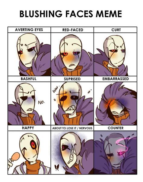 Blushing Meme - blushing faces meme sf by bunnymuse gasters