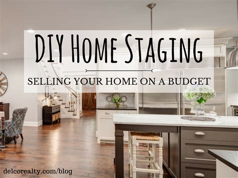 diy home staging selling your home on a budget