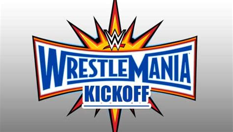 Wwe Wrestlemania 33 Kickoff 2017 2 Watch Wwe Wrestlemania 33 Kickoff Full Show Online Free