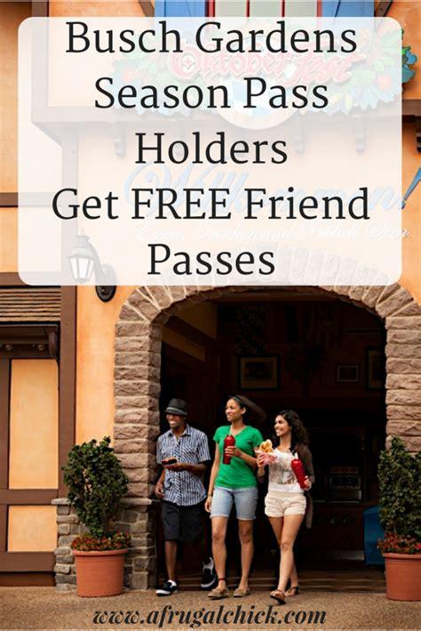 Season Pass Busch Gardens by Busch Gardens Bring A Friend For Free 2017 Garden Ftempo