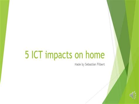 powerpoint templates for ict 5 ict impacts on home authorstream
