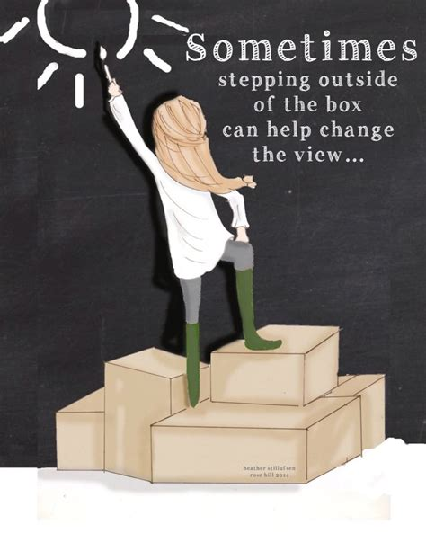 step outside your box quotes stepping outside the box quotes quotesgram