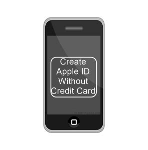 make an apple id without a credit card how to create apple id without credit card