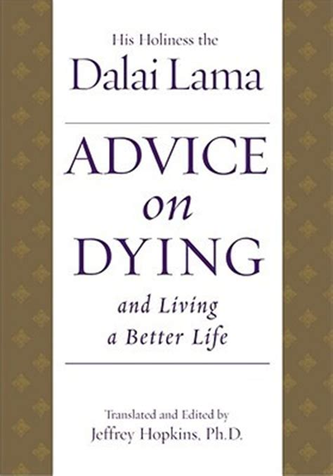 dying living books advice on dying and living a better by dalai lama