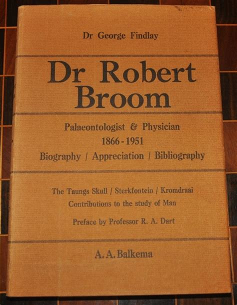 dr b room dr robert broom palaeontologist physician 1866 1951 biography appreciation bibliography