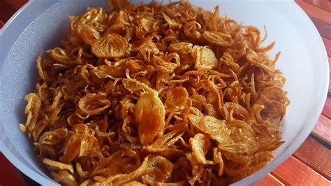 membuat bawang goreng original renyah resep awet