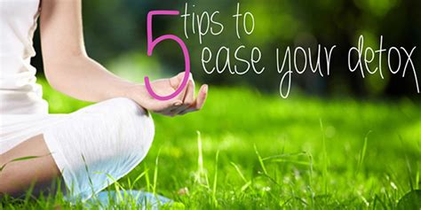 Morrocco Method Detox Help by 5 Tips To Ease Your Detox Morrocco Method