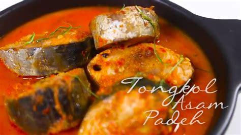 Asam Pade resep tongkol asam padeh a la selera nusantara