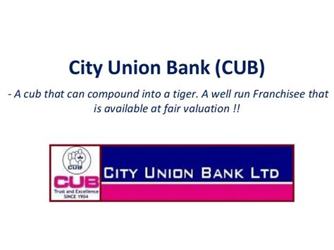 city union bank banking city union bank cub a well run frachise at attractive