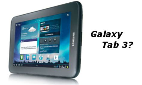 Second Samsung Tab 3 7inc galaxy tab 3 samsung prepping 7 inch tablet to outdo nexus 7 priced at rs 8 000 approximately