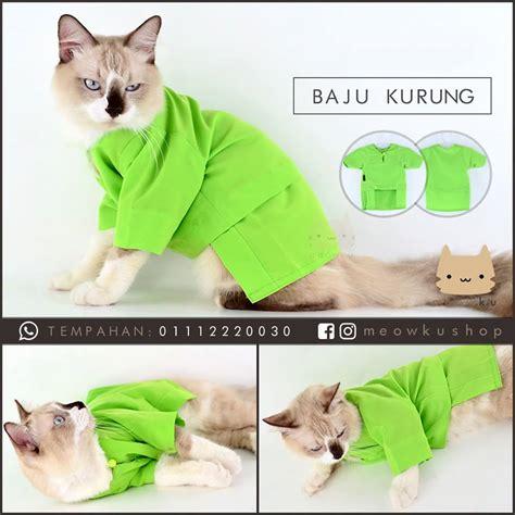 Harga Baju Kucing Kung by Kucing Pun Nak Bergaya Di Hari Raya Siap Ada Baju Dah