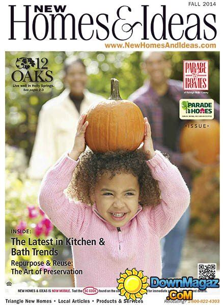 new homes and ideas magazine new homes and ideas fall 2014 187 download pdf magazines