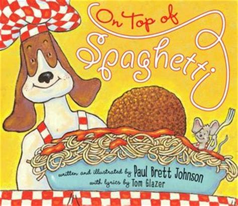 to be of pasta books on top of spaghetti by paul brett johnson reviews