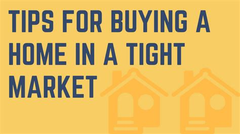 Tips On Buying A House by Tips For Buying A Home In A Tight Market Nuber And Nuber