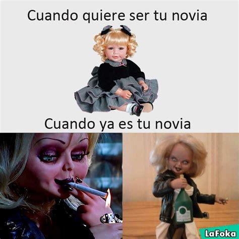 Memes De Chucky - meme antes de ser tu novia y luego la novia de chucky