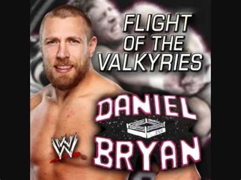 Theme Song Daniel Bryan | wwe daniel bryan theme song quot flight of the valkyries