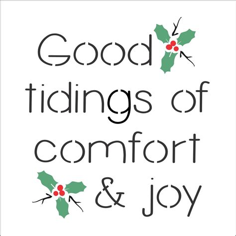 comfort joy good tidings of comfort and joy 6 x 6 quot stencil