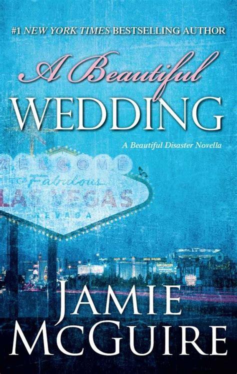 a beautiful wedding a beautiful disaster novella beautiful disaster series book review a beautiful wedding a beautiful disaster