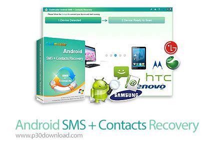 android sms recovery android sms contacts recovery v2 2 4 52 a2z p30 softwares