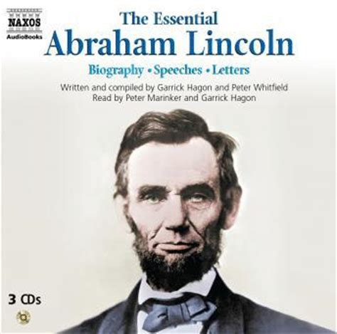 abraham lincoln biography conclusion listen to essential abraham lincoln biography speeches
