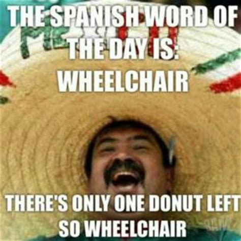 Mexican Memes Tumblr - mexican word of the day jokes kappit