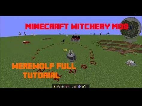 witchery werewolf tutorial full download witchery tutorial mutations minecraft mod
