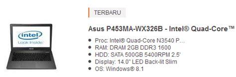 Laptop Asus Pro P453ma Wx326b harga laptop asus 4 jutaan terbaru 2017