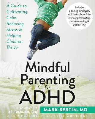 mindful parenting for adhd a guide to cultivating calm