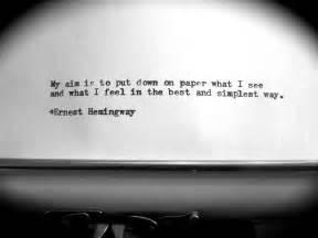 Ernest hemingway hemingway quotes pinterest