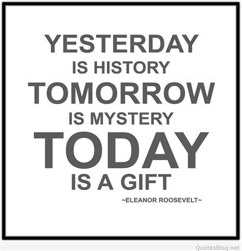 what is a gift today is a gift saying
