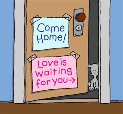 Come Home come home gif