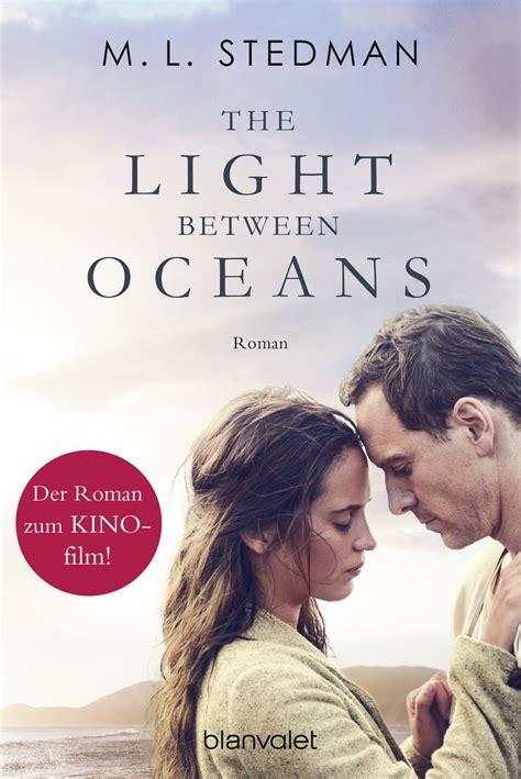 Ml Stedman The Light Between Oceans m l stedman the light between oceans blanvalet verlag