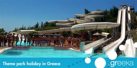 theme park holidays theme park holidays in greece and the islands greeka com