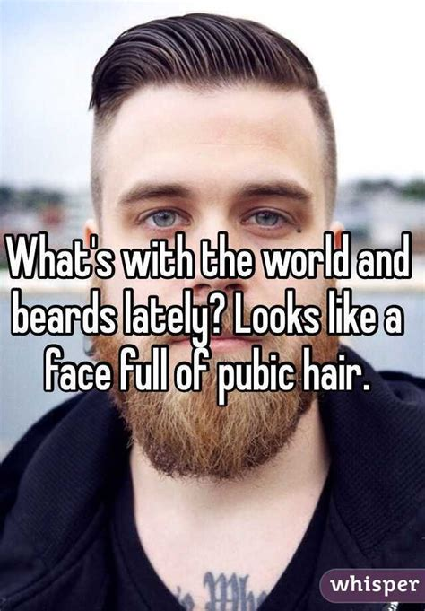 pubic hair to look like a what s with the world and beards lately looks like a face