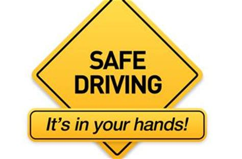 drive home safely be a safety conscious driver drive to stay alive pirsm