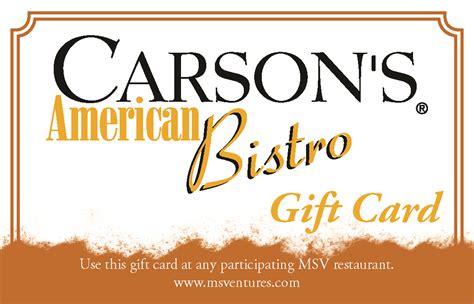 Carson S Gift Card - carson s gift card mainstreet ventures
