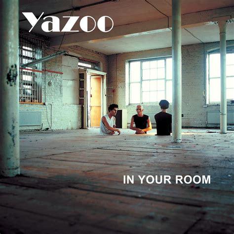 in your room yazoo fanart fanart tv