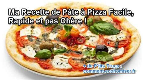 ma recette de p 226 te 224 pizza facile rapide et pas ch 232 re