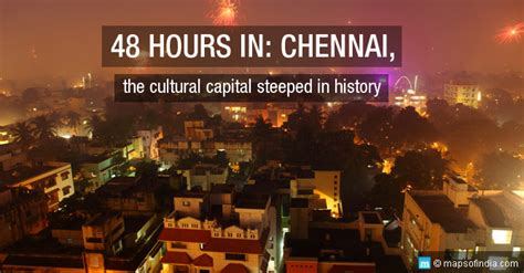 Week End Mba Courses Chennai by 48 Hours In Chennai City Travel Guide My India