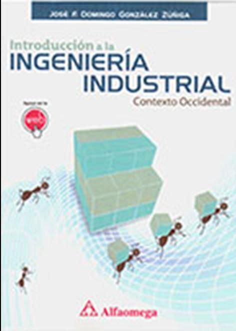 que es layout en ingenieria industrial ntroducci 243 n a la ingenier 237 a industrial contexto