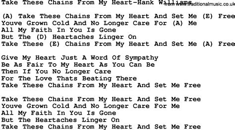 my lyrics williams country take these chains from my hank